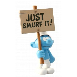 FIGURINE DE COLLECTION SCHTROUMPF PANCARTE : JUST SMURF IT!